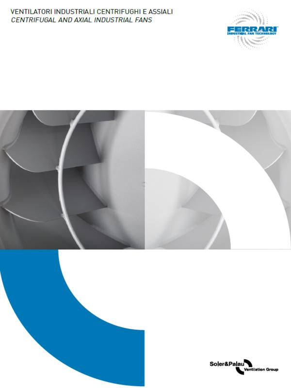 Ventilatori Industriali Centrifughi e Assiali
